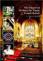 The Church of St. Mary the Virgin Temple Balsall - a visitors         guide